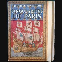 1. Singularité de Paris de René Héron de Villefosse aux éditions Grasset
