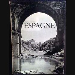 1. Espagne de Maurice Legendre aux éditions Paul Hartmann