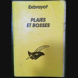 1. Plaies et bosses de Exbrayat aux éditions librairie des Champs-Élysées