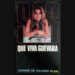 1. S.A.S. Que viva Guevara de Gérard de Villiers aux éditions Plon (C119)