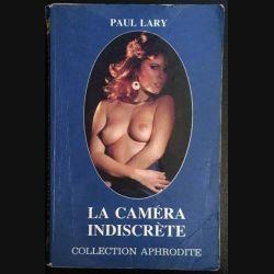 1. La caméra indiscrète de Paul Lary aux éditions Euredif