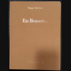 1. En Beauce... de Serge Dufour aux éditions Publi-Team