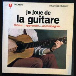 1. Je joue de la guitare choisir...apprendre...accompagner... aux éditions Flash