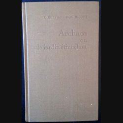 1. Archaos ou le jardin étincelant de Christiane Rochefort aux éditions Le Grand Livre du Mois