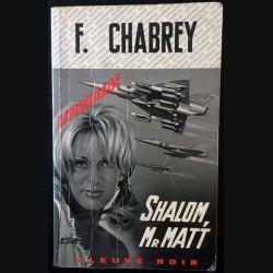 1. Shalom, Mr Matt de François Chabrey aux éditions Fleuve noir