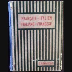 1. Dictionnaire français - italien de Giuseppe Padovani aux éditions Librairie Larousse