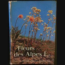 1. Fleurs des Alpes 1 de Walter Rytz aux éditions Librairie Payot Lausanne