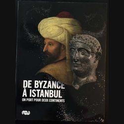 1. De Byzance à Istanbul un port pour deux continents aux éditions de la Réunion des musées nationaux (C125)