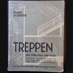 1. Treppen aus stein, holz und metall de Franz Schuster aux éditions Julius Hoffmann verlag Stuttgart