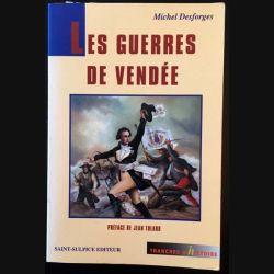 1. Les guerres de Vendée de Michel Desforges aux éditions Saint-Sulpice