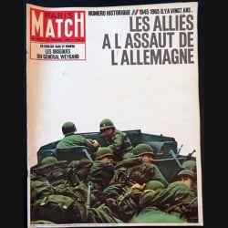 1. PARIS MATCH n°827 13 Février 1965 : Les alliés à l'assaut de l'Allemagne