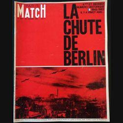 1. PARIS MATCH n°828 20 Février 1965 : La chute de Berlin