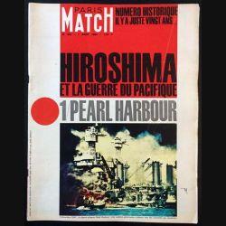 1. PARIS MATCH n°852 7 Aoüt 1965 : Hiroshima et la guerre du pacifique