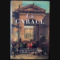 1. La CNRACL - Une histoire des retraites des agents des fonctions publiques territoriale et hospitalière