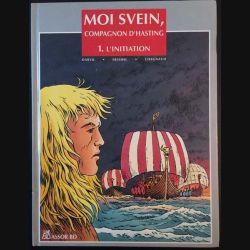 1. Moi Svein, compagnon d'Hasting 1- L'initiation de Darvil, Eriamel et Chagnaud aux éditions Assor BD