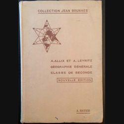1. Géographie générale classe de seconde de A. Allix et A. Leyritz aux éditions A. Hatier