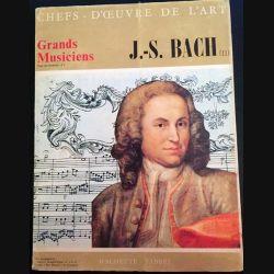 1. Chefs d'oeuvre de l'art n°18 - Grands musiciens J.-S. Bach aux éditions Hachette - Fabbri