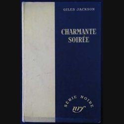 1. Charmante soirée de Giles Jackson aux éditions Gallimard