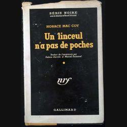 1. Un linceul n'a pas de poches de Horace Mac Coy aux éditions Gallimard