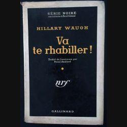 1. Va te rhabiller ! de Hillary Waugh aux éditions Gallimard