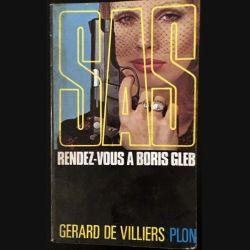 1. SAS Rendez-vous à Boris Gleb de Gérard de Villiers aux éditions Plon