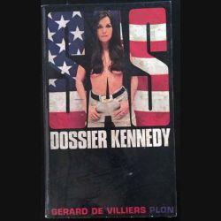 1. SAS Dossier Kennedy de Gérard de Villiers aux éditions Plon