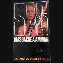 1. SAS Massacre à Amman de Gérard de Villiers aux éditions Plon
