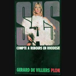 1. SAS Compte à rebours en Rhodesie de Gérard de Villiers aux éditions Plon (C137)