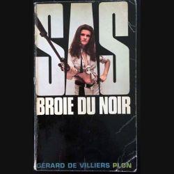 1. SAS Broie du noir de Gérard de Villiers aux éditions Plon