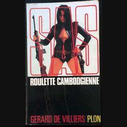 1. SAS Roulette cambodgienne de Gérard de Villiers aux éditions Plon