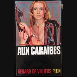 1. SAS Aux Caraïbes de Gérard de Villiers aux éditions Plon