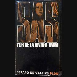 1. SAS L'or de la rivière Kwai de Gérard de Villiers aux éditions Plon