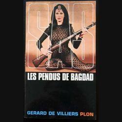 1. SAS Les pendus de Bagdad de Gérard de Villiers aux éditions Plon