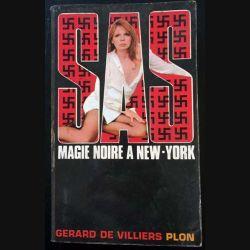 1. SAS Magie noire à New-York de Gérard de Villiers aux éditions Plon