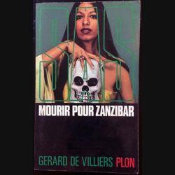 1. SAS Mourir pour Zanzibar de Gérard de Villiers aux éditions Plon