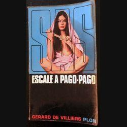 1. SAS Escale à Pago-Pago de Gérard de Villiers aux éditions Plon