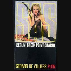 1. SAS Berlin: Check-point Charlie de Gérard de Villiers aux éditions Plon