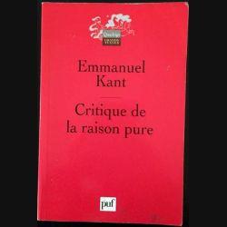 1. Critique la raison pure de Emmanuel Kant aux éditions Presses universitaire de France