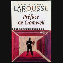1. Préface de Cromwell de Victor Hugo aux éditions Larousse