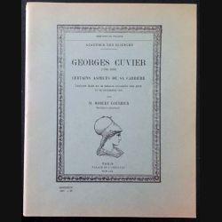1. Georges Cuvier Certains aspects de sa carrière de Robert Courrier aux éditions Palais de l'institut