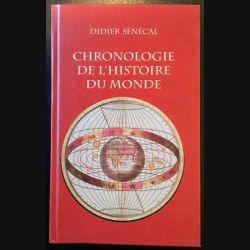1. Chronologie de l'histoire du monde de Didier Sénécal aux éditions Le grand livre du mois