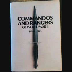 1. Commandos and rangers of world war II de James Ladd aux éditions Macdonald and Jane's