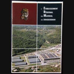 1. L'établissement régional du matériel de Draguignan