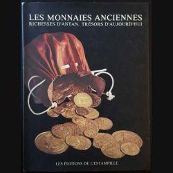 1. Les monnaies anciennes richesses d'antan trésors d'aujourd'hui de Pierre Boussac et Jean-marie Delangre