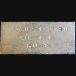 """Plaque en laiton gravée """"DETACHEMENT SALAM II SEPT-DEC 89 PAKISTAN"""""""