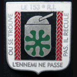 153° RIF : insigne métallique du 153° régiment d''infanterie de Forteresse fabriqué par Ballard retirage argenté