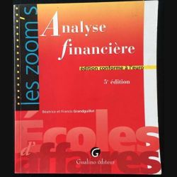 1. Analyse financière de Béatrice et Francis Grandguillot aux éditions Gualino