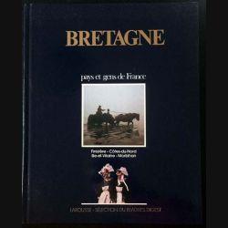 1. Bretagne pays et gens de France aux éditions Larousse - Sélection du Reader's Digest