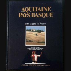 1. Aquitaine Pays Basque pays et gens de France aux éditions Larousse - Sélection du Reader's Digest