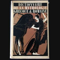 1. Dictionnaire de la mythologie grecques et Romaine de Pierre Grimal aux éditions Presses Universitaires de France